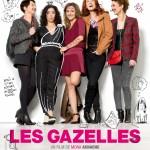 Les Gazelles {20 places de ciné à gagner !}